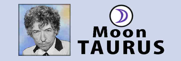 Bob Dylan Taurus Moon